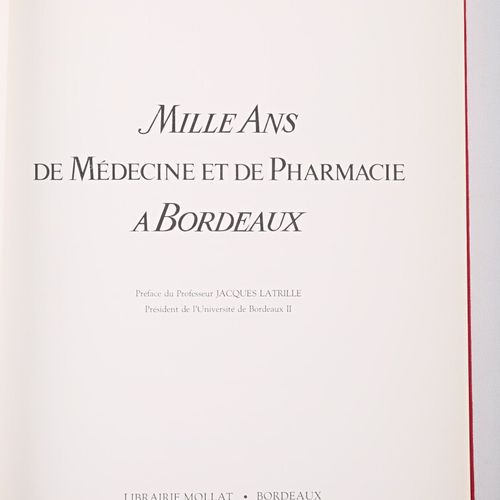 RECHE Albert Mille ans de médecine et de pharmacie à Bordeaux Bordeaux Librairie…