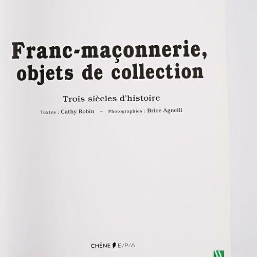 [FRANC MACONNERIE]  ROBIN Cathy Franc maçonnerie, objet de collection Paris Edit…