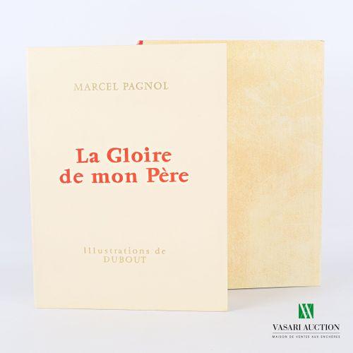PAGNOL Marcel La Gloire de mon père (souvenirs d'enfance I) Monte Carlo, Pastore…