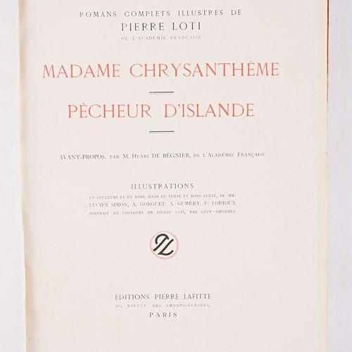 LOTI Pierre Madame Chrysanthème Pêcheur d'Islande Paris éditions Pierre Lafitte …