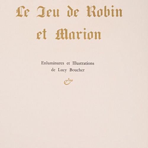 DE LA HALLE Adam Le jeu de Robin et Marion Enluminures et Illustrations de Lucy …