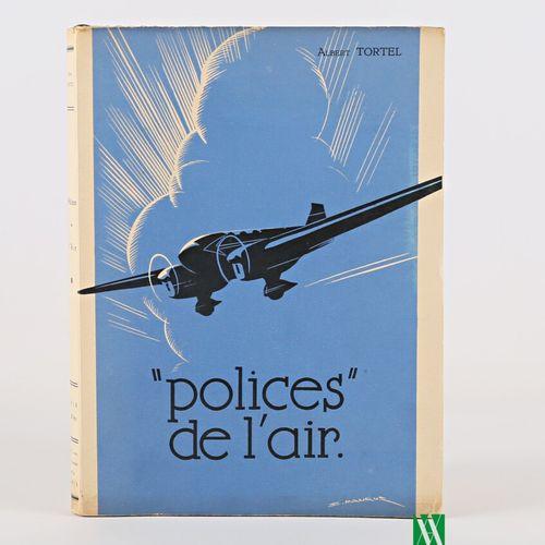 """TORTEL Albert """"polices de l'air"""" Paris, Editions P.Fournié, 1936 1 vol petit in …"""