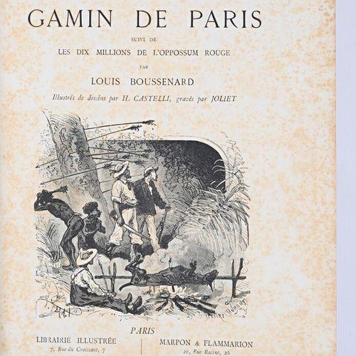 BOUSSENARD Louis Le tour du monde d'un Gamin de Paris suivi de les dix millions …