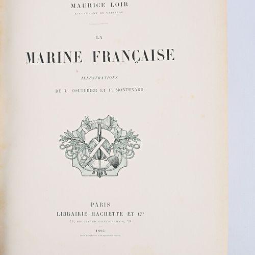 LOIR Maurice La Marine française Hachette & Cie, 1893 1 vol. In folio reliure éd…