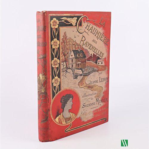 [JEUNESSE]  LEROY Jeanne La chaumière aux Ravenelles Paris Librairie d'éducation…