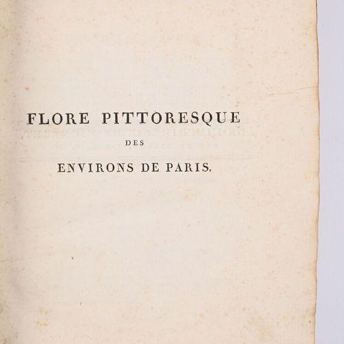 VIGNEUX A. Flore pittoresque des environs de Paris Paris chez l'auteur, Migneret…