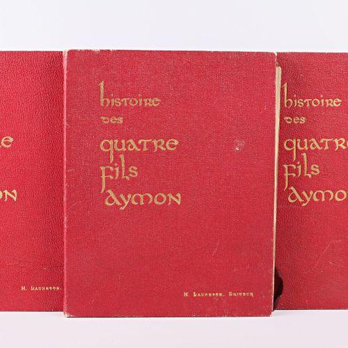 GRASSET Eugène Histoire des quatre fils Aymon, très nobles et très vaillans chev…