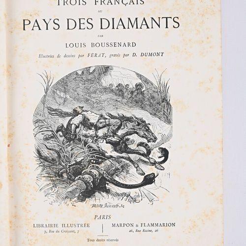 BOUSSENARD Louis Aventures périlleurses de trois français au pays des diamants P…