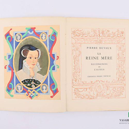 DEVAUX Pierre La reine mère Paris Éditions Pierre Trémois 1945 un volume broché …