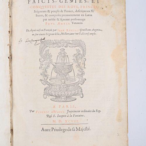 AEMYLE Paul (Emilio) Histoire des faicts, gestes et conquestes des roys, princes…