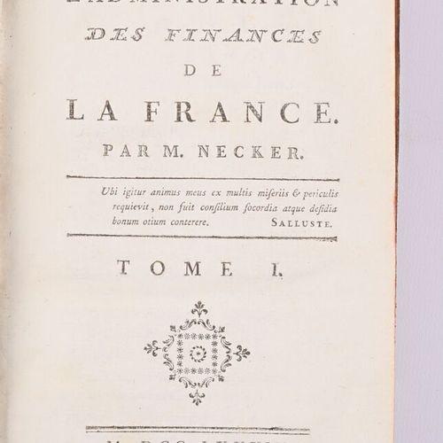 NECKER M. De l'administration des finances de la France 1784 trois volumes in 12…