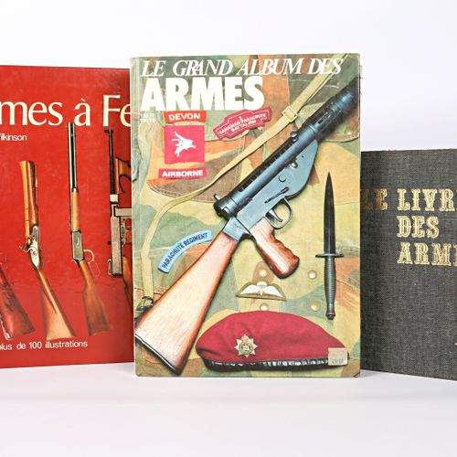 [ARMES]  Lot comprenant trois ouvrages :   VENNER Dominique Le livre des armes C…