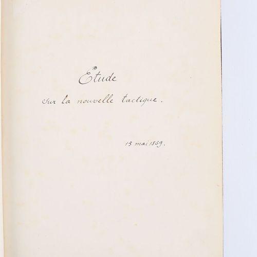 [MANUSCRIT]  Anonyme Etude sur la nouvelle tactique daté du 15 mai 1869 (30 page…