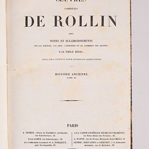 [HISTOIRE & HISTOIRE NATURELLE]  Lot comprenant six ouvrages :   ROLLIN Oeuvres …
