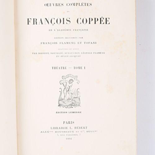 COPPEE François Oeuvres complètes Théâtre Tome 1 à 3 Poésies Tome 1 à 3 Prose To…