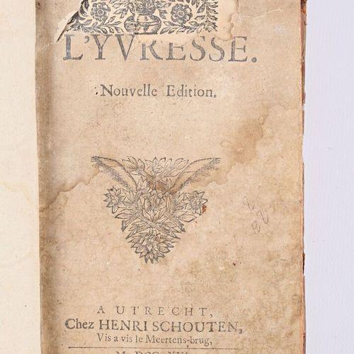 ANONYME Éloge de l'ivresse Autrecht Henri SChouten 1716 un volume in 16° reliure…