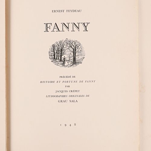 FEYDEAU Ernest Fanny précédé de histoire et fortune de Fanny par Jacques Crépet …