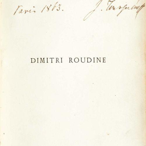 Ivan TOURGUÉNIEV. Dimitri Roudine. Suivi du Journal d'un homme de trop et de Tro…