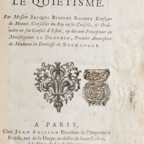 BOSSUET (Jacques Bénigne). Relation on Quietism. [Related with]: Remarks on the …