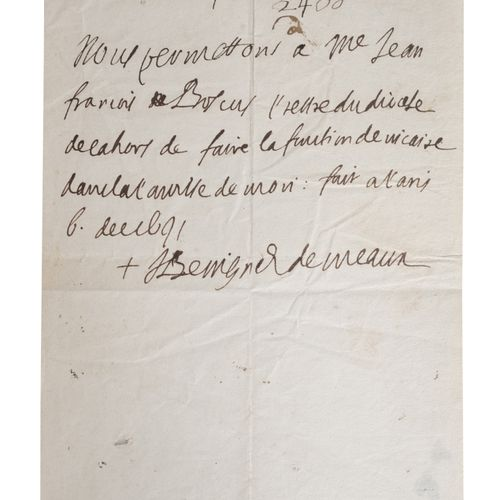 BOSSUET (Jacques Bénigne). Autograph attestation relative to a priest of the dio…