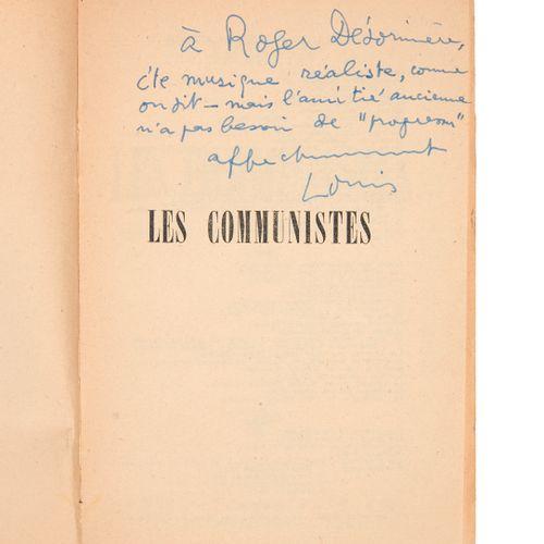 ARAGON (Louis). The Communists. February 1939 to May 1940. Paris, La Bibliothèqu…