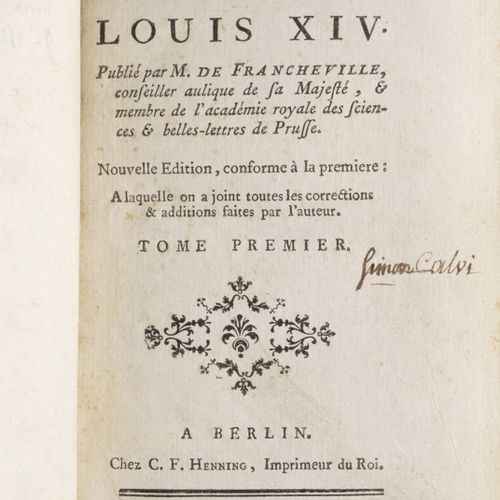 VOLTAIRE], under the pseud. Of Francheville Le Siècle de Louis XIV Berlin, C. F.…