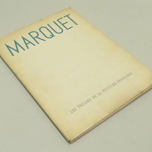 MARQUET, La Cordialité pour le Réel, par George BESSON. In Folio, 1948. Editions…