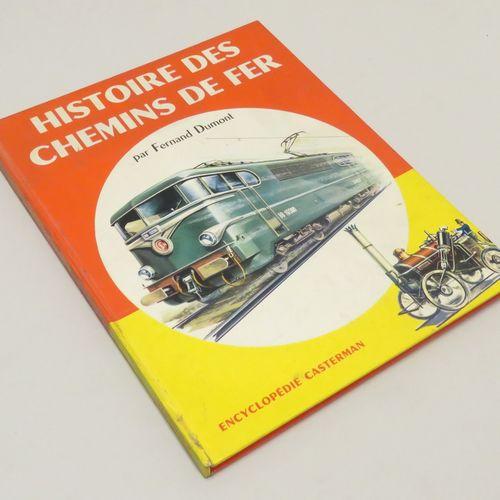 HISTOIRE DES CHEMINS DE FER, par Fernand DUMONT. 60 pages, 2ème édition de 1965.…