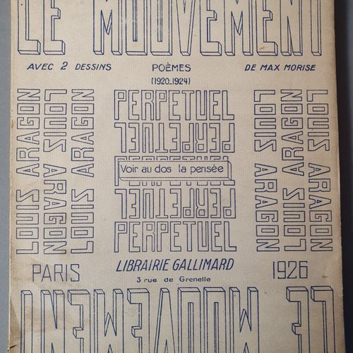 ARAGON Louis. PERPETUAL MOTION. Paris, Gallimard, 1926. In 4, printed cover, pap…