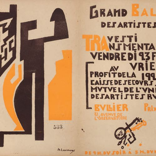 [AVANT GARDE RUSSE]. GRAND BAL DES ARTISTES TRAVESTI TRANSMENTAL. DISPLAY. Paris…