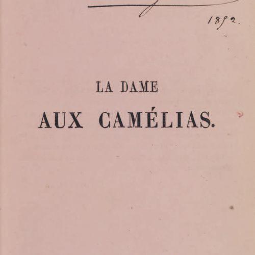 DUMAS fils (Alexandre). La Dame aux camélias. Deuxième édition. Paris, D. Giraud…