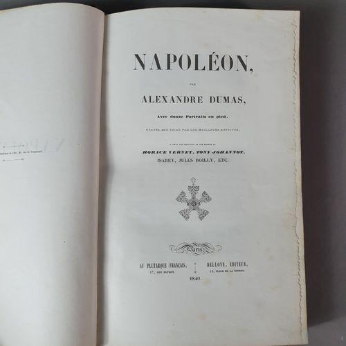 DUMAS (Alexandre). Napoléon. Paris, Au Plutarque français, Delloye, 1840. Grand …