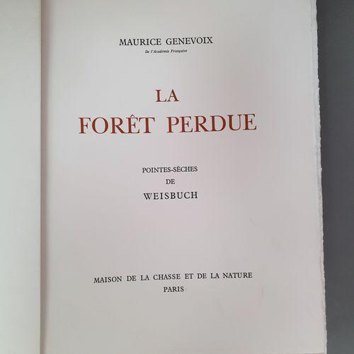 GENEVOIX (Maurice). La Forêt perdue. Paris, Maison de la chasse et de la nature,…