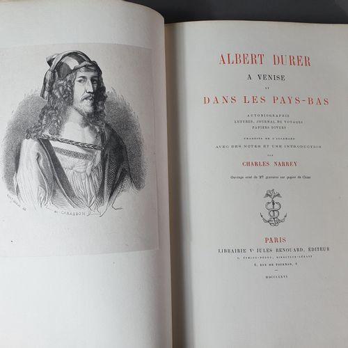 DÜRER (Albert). Albert Dürer à Venise et dans les Pays Bas. Autobiographie, lett…