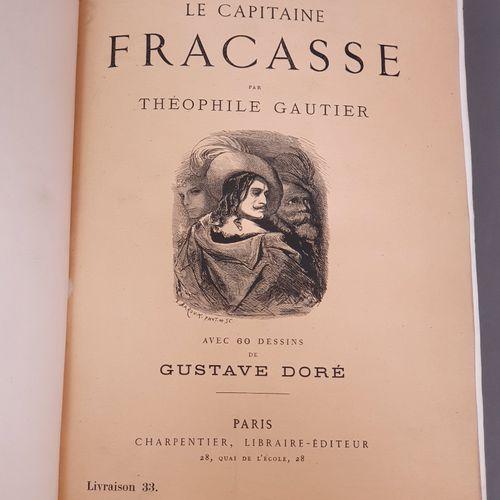 GAUTIER (Théophile). Le Capitaine Fracasse. Paris, Charpentier, 1866. Grand in 8…