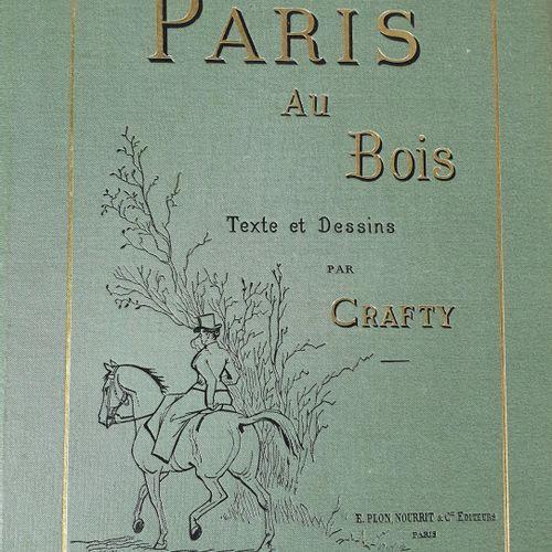 CRAFTY. Paris au bois. Paris, Plon, Nourrit et Cie, 1890. Grand in 8, toile vert…