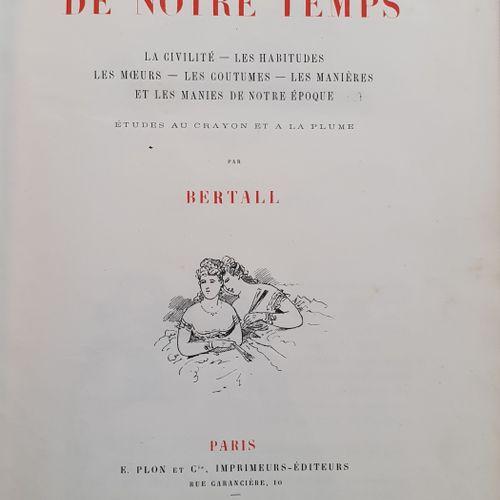 BERTALL. The Comedy of our Time. La Vie hors de chez soi. Paris, E. Plon et Cie,…