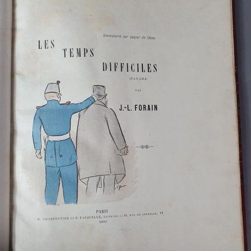 FORAIN (Jean Louis). Les Temps difficiles (Panama). Paris, Charpentier et Fasque…