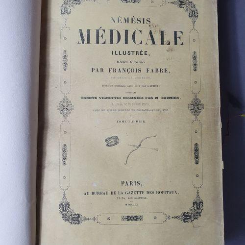 FABRE (François). Némésis médicale illustrée. Recueil de satires. Paris, Au bure…