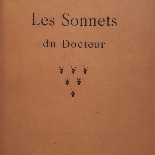 [CAMUSET (Georges)]. Les Sonnets du docteur. Paris, Chez la plupart des Libraire…