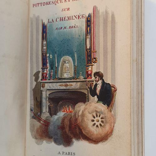 BRÈS (Jean Pierre). Voyage pittoresque et romantique sur la cheminée. Paris, Lou…
