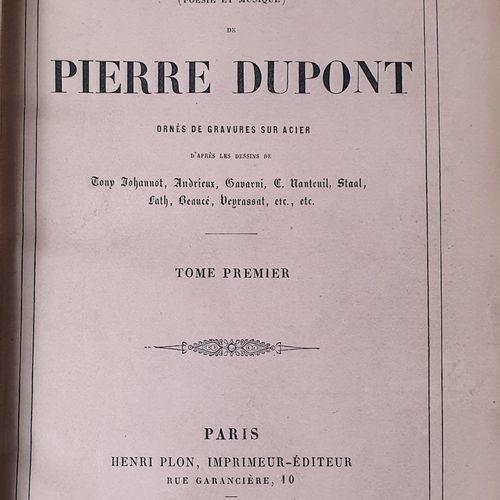 DUPONT (Pierre). Chants et chansons (poésie et musique). Paris, Alexandre Houssi…