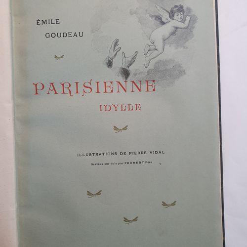 GOUDEAU (Émile). Parisienne idylle. Paris, Imprimé pour Charles Meunier, 1903. I…