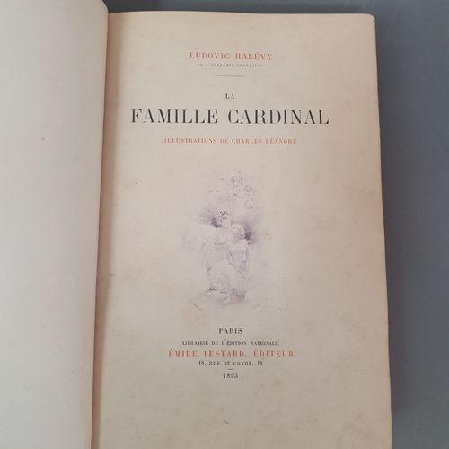 HALÉVY (Ludovic). La Famille Cardinal. Paris, Émile Testard, 1893. Grand in 8, d…