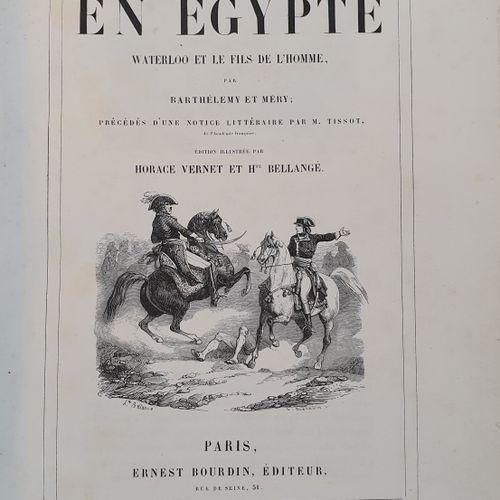 BARTHÉLEMY (Auguste) et Joseph MÉRY. Napoléon en Égypte. Waterloo et le fils de …