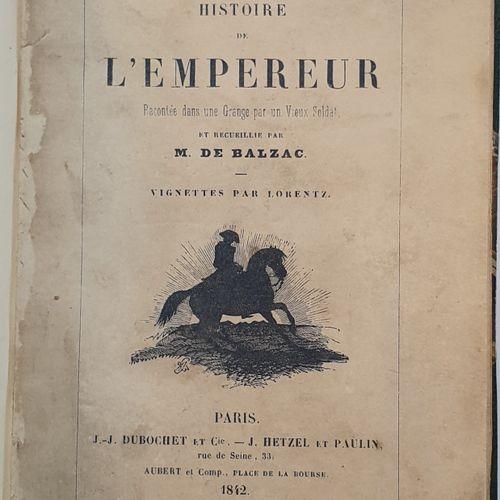 BALZAC (Honoré de). Histoire de l Empereur racontée dans une Grange par un Vieux…