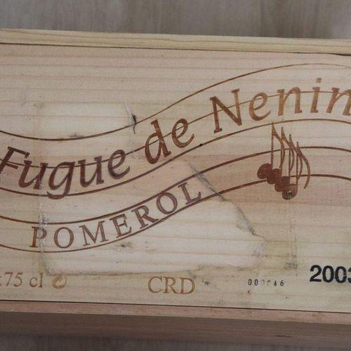 6 Blles FUGUE DE NÉNIN Pomerol 2003 6 Blles FUGUE DE NÉNIN Pomerol 2003  CBO NI