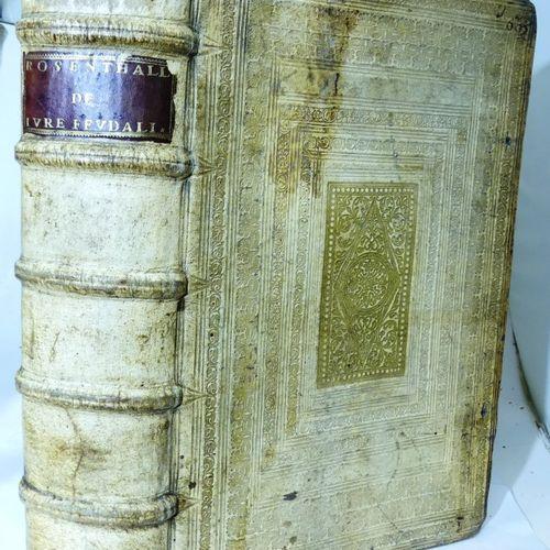ROSENTHAL (Henrico). Tractatus et synopsis totius juris feudalis: conclusionibus…