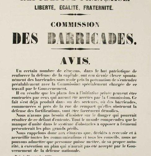 SIÈGE DE PARIS. «COMMISSION DES BARRICADES.» Paris le 29 Septembre 1870. Avis d'…