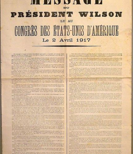 """THE UNITED STATES ENTERS THE WAR. 1917. """"MESSAGE FROM PRESIDENT WILSON read to t…"""